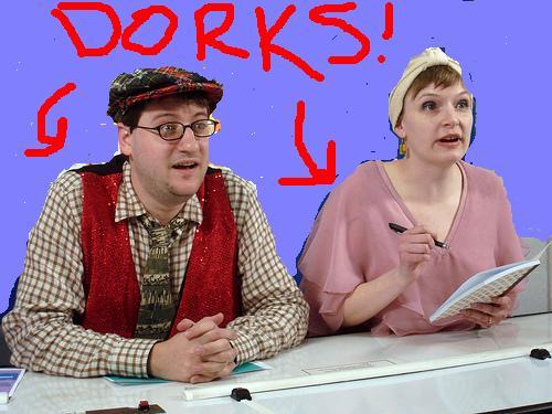 Talkin Funny Dorks.JPG